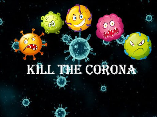 Kill The Corona