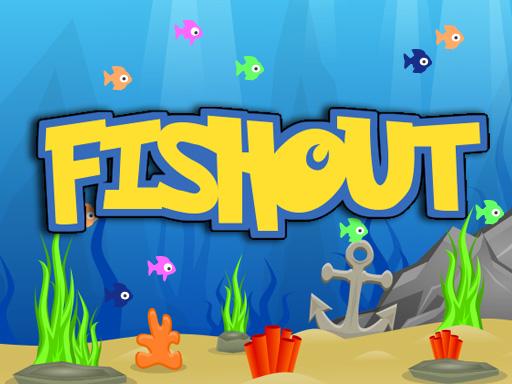 Fishout